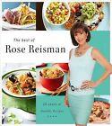 The Best of Rose Reisman: 20 Years of Healthy Recipes by Rose Reisman (Hardback, 2013)