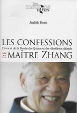 CHINE - DROIT / LES CONFESSIONS DE MAITRE ZHANG : AVOCAT DE LA BANDE DES QUATRE