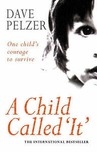 A Child Called 'It ', Dave Pelzer, Used; Good Book