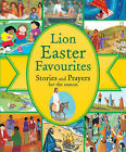 Lion Easter Favourites: Stories and Prayers for the Season by Lois Rock (Paperback, 2007)