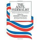 The Anti-Federalist by The University of Chicago Press (Paperback, 1985)