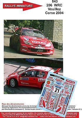 DECALS 1//43 REF 0843 PEUGEOT 206 WRC VOUILLOZ TOUR DE CORSE 2004 RALLYE RALLY