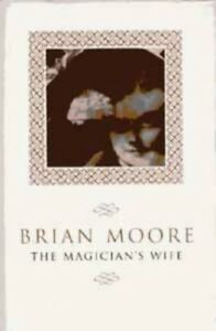 Very-Good-The-Magician-039-s-Wife-Moore-Brian-Book