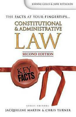 1 of 1 - Key Facts: Constitutional and Administrative Law Second Edition, Joanne Coles, J