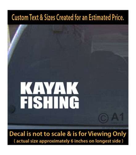 kayak fishing boat 6 inch decal 4 car truck home laptop fun more FH1/_22