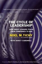 NEW - The Cycle of Leadership: How Great Leaders Teach Their Companies to Win
