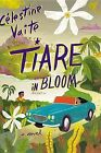 Tiare in Bloom by Celestine Vaite (Paperback / softback)