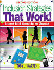 Inclusion Strategies That Work!: Research-Based Methods for the Classroom by Toby J. Karten (Paperback, 2010)