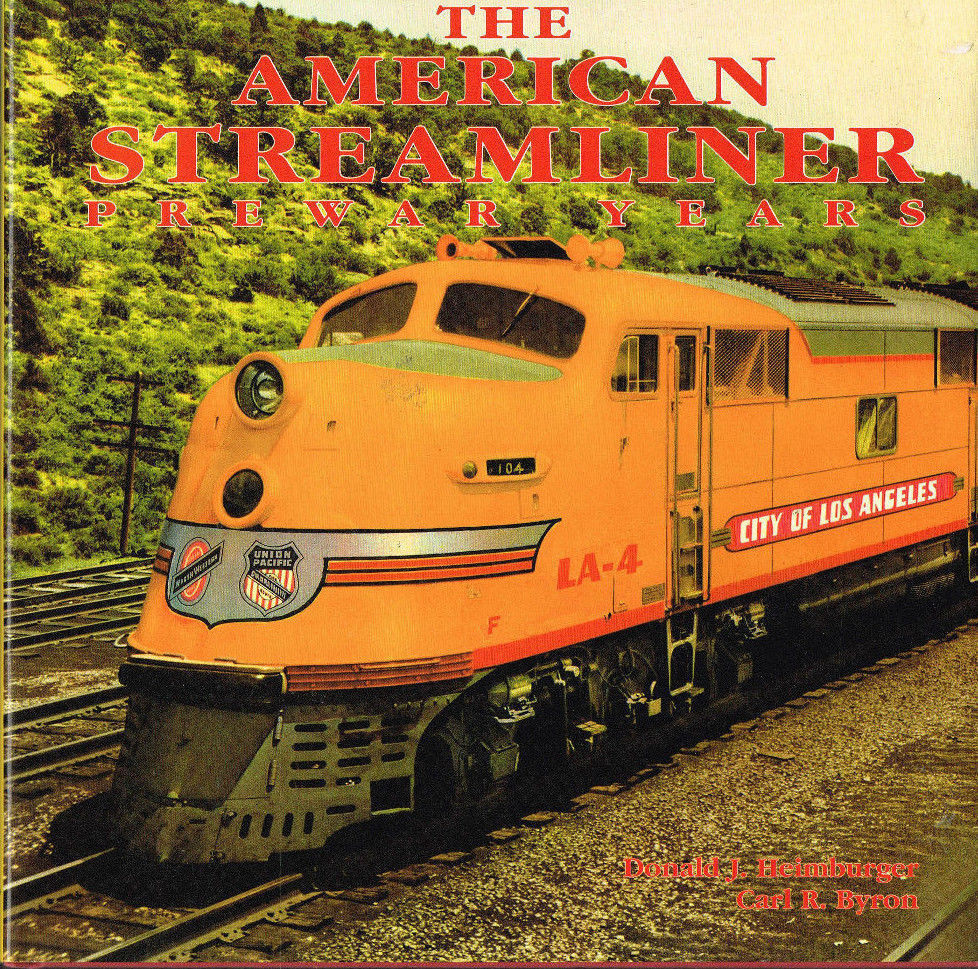 The American Streamliner Anteguerra Anni  Nuovo Libro