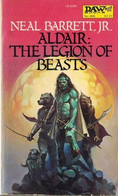 Aldair: The Legion of the Beasts by Neal, Jr. Barrett 1982, Paperback DAW