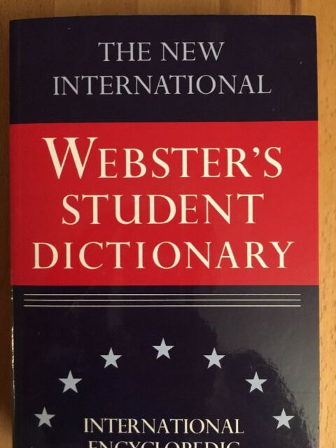 The New International Webster's Student Dictionary