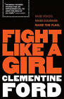 Fight Like a Girl by Clementine Ford (Paperback, 2016)