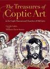 The Treasures of Coptic Art: In the Museum and Churches of Old Cairo by Gawdat Gabra (Hardback, 2006)
