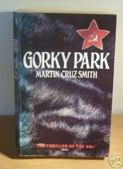 Gorky Park,Martin Cruz Smith