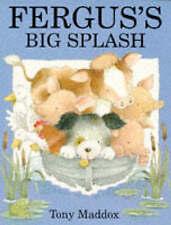 Ferguss Big Splash, Maddox, Tony, Used; Good Book