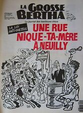 LA GROSSE BERTHA N° 10 de MARS 1991 CABU UNE RUE NIQUE TA MERE A NEUILLY
