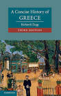 A Concise History of Greece by Richard Clogg (Paperback, 2013)
