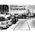 Fireside Tales of Tolworth by Mark Davison (Paperback, 2015)