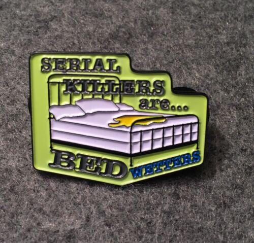 Serial Killer Pin