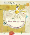 A Daisy Is a Daisy Is a Daisy (Except When It's a Girl's Name) by Groundwood Books (Hardback, 2011)