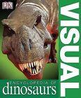Visual Encyclopedia of Dinosaurs by DK Publishing (Paperback / softback, 2005)