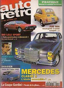 AUTO RETRO 192 MERCEDES CLASSE S 1965 1972 ISO LELE SPORT FIAT 500 MATRA MURENA