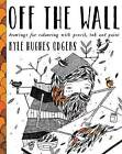 Off the Wall by Kyle Hughes-Odgers (Paperback, 2015)