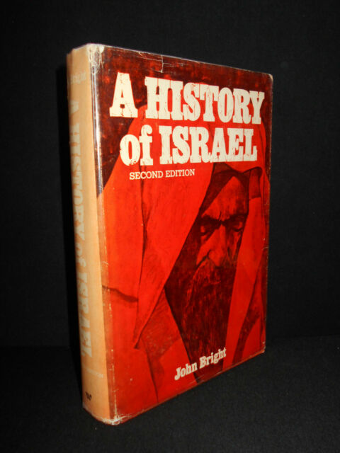 A History of Israel by John Bright - Second Edition (1972 Hardcover /dustjacket)