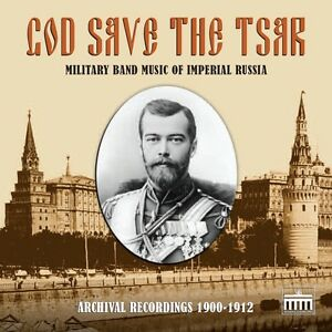 God-Save-the-Tsar-Military-Band-Music-of-Imperial-Russia-in-Archival-Recordings