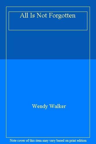 1 of 1 - All Is Not Forgotten,Wendy Walker