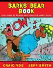 Carl Barks Big Book of Barney Bear by Jeff Smith, Carl Barks, Craig Yoe (Hardback, 2011)
