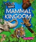 Mammal Kingdom by Terry Jennings (Paperback, 2011)