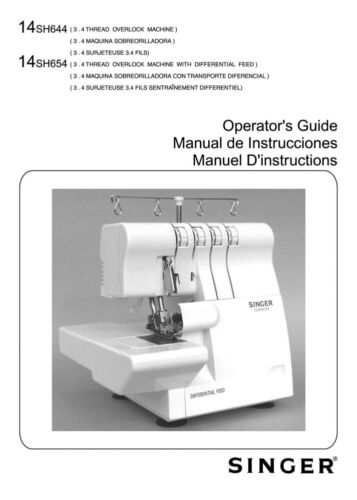 Singer 14SH654LEDVersion Sewing MachineEmbroiderySerger Owners Manual