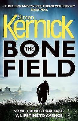 1 of 1 - The Bone Field (The Bone Field Series), Kernick, Simon, Very Good Book