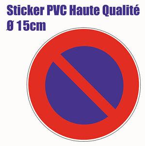 Sticker-autocollant-panneau-interdiction-de-stationner-disque-adhesif-Garage-HQ