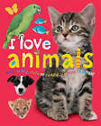 I Love Animals by Priddy & Bicknell (Paperback, 2004)