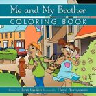 Me and My Brother Coloring Book by Terri Gaskin 9781456760311 Paperback 2011