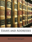 Essays and Addresses by Bernard Bosanquet (Paperback / softback, 2010)