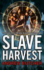 Slave Harvest by Andrew Butcher (Paperback, 2007)