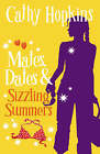 Mates, Dates and Sizzling Summers: Bk. 12 by Cathy Hopkins (Paperback, 2007)