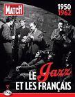 Paris Match Jazz in France 1950-1962 Various Artists 5414939803222