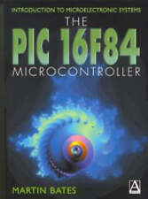 Introduction to Microelectronic Systems: The PIC 16F84 Microcontroller-ExLibrary