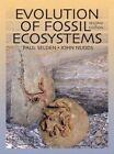 Evolution of Fossil Ecosystems by Paul Selden, John Nudds (Paperback, 2012)