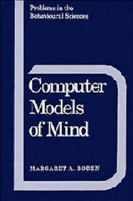 Computer Models of Mind: Computational approaches in theoretical psychology (Pr