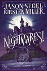 Nightmares! by Jason Segel, Kirsten Miller (Hardback, 2014)