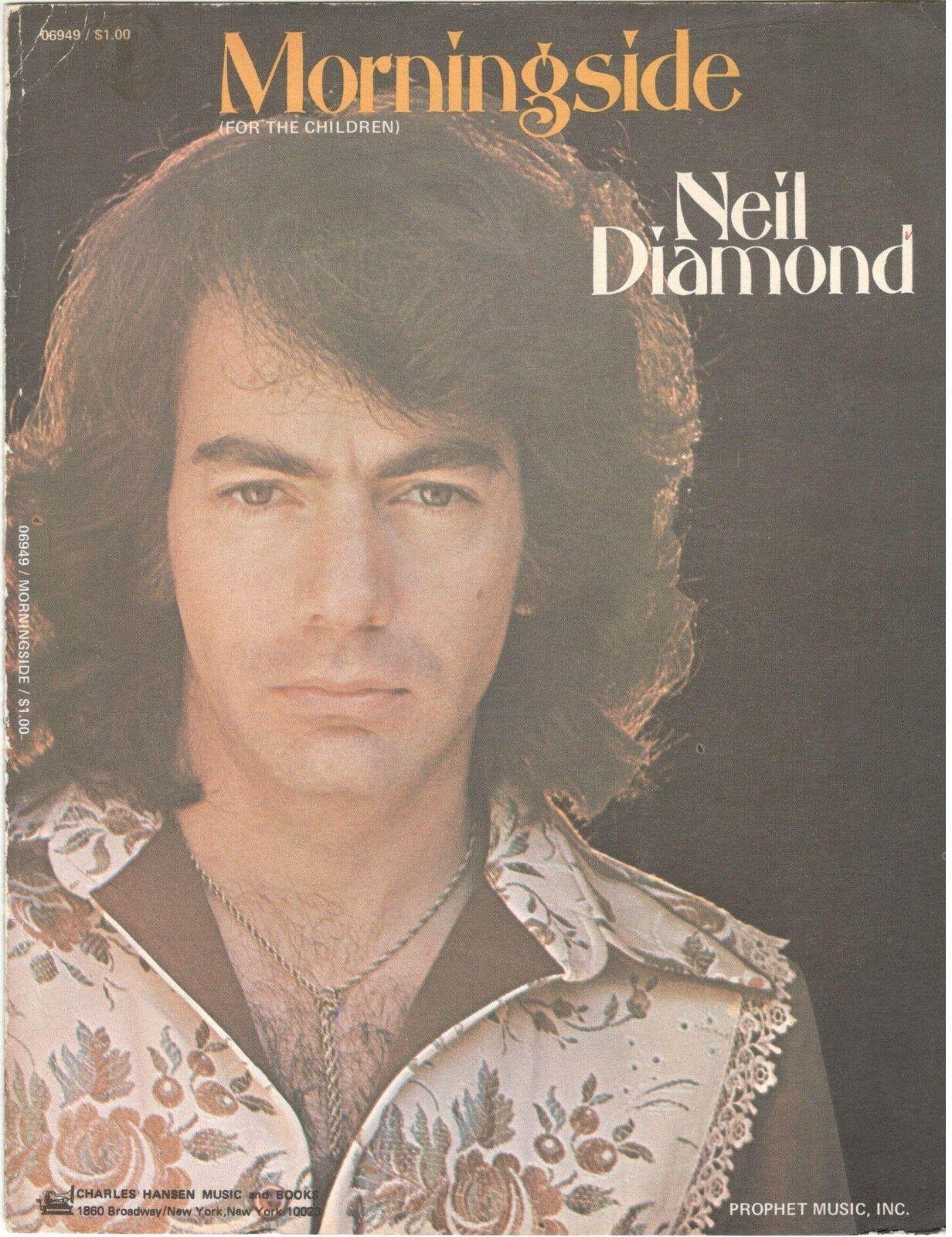 NEIL DIAMOND  MORNINGSIDE  SHEET MUSIC-PIANO VOCAL GUITAR CHORDS-1972-RARE-NEW