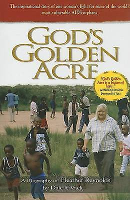 0 : Gods Golden Acre: A Biography of Heather