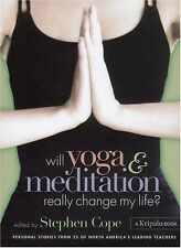 Will Yoga & Meditation Really Change My Life: Pers