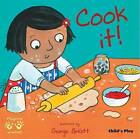 Cook It! by Child's Play International Ltd (Paperback, 2009)