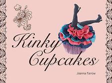 Kinky Cupcakes - Joanna Farrow - New